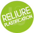 RELIURE-PLASTIFICATION